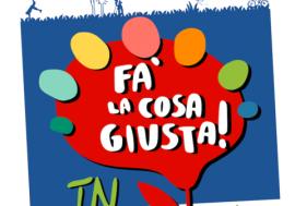 FA' LA COSA GIUSTA! FIERA A TRENTO 2017