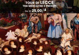 Walking tour a Lecce tra Presepi e Mercatini di Natale