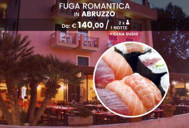 Fuga romantica in Abruzzo con Sushi e Bollicine