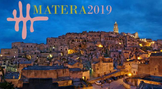 Matera, la Capitale Europea della Cultura 2019