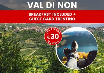 Last Minute Holiday in Trentino in the Val di Non