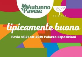 67th Annual Autunno Pavese: It's Tasting Time in Pavia